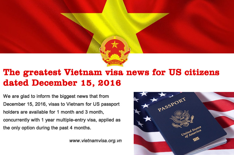 The greatest Vietnam visa news for US citizens dated December 15, 2016